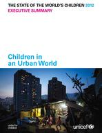 The State of the World's Children 2012, Executive Summary, Lo-Res PDF (English)