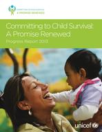 Committing to Child Survival: A Promise Renewed Progress Report 2013 (.pdf)