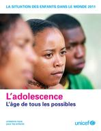 The State of the World's Children 2011 Main Report, Lo-Res PDF (French)